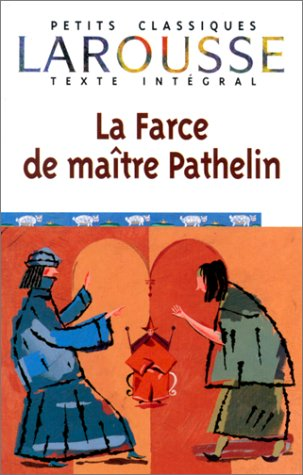 La Farce de Maitre Pathelin 9782035881106