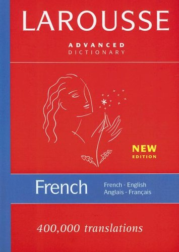 Larousse Advanced Dictionary French-English/Anglais-Francais 9782035421326