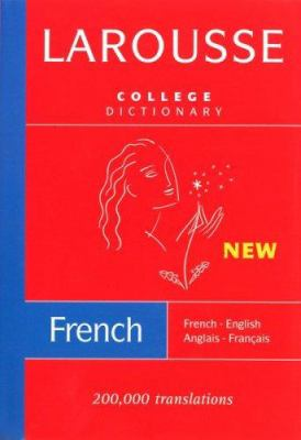 Larousse College Dictionary: French-English/English-French 9782035421401