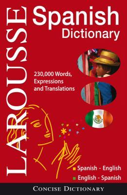 Larousse Concise Dictionary: Spanish: Spanish-English/English-Spanish 9782035410108