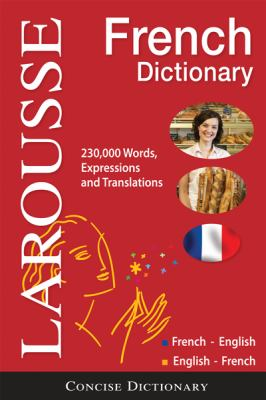 Larousse Concise French Dictionary: French-English/English-French 9782035410115