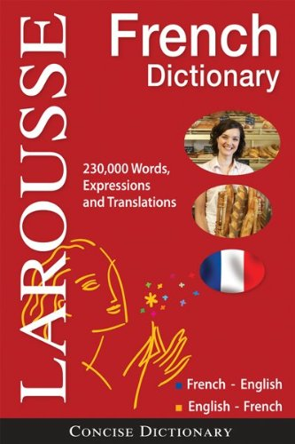 Larousse Concise French Dictionary: French-English/English-French