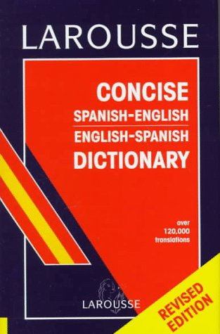 Larousse Concise Spanish/English Dictionary 9782034204036