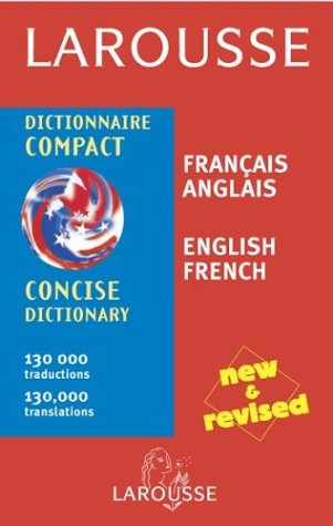 Larousse Dictionnaire Compact/Larousse Concise Dictionary: French-English/English-French