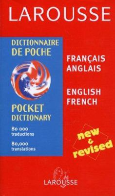 Larousse Dictionnaire de Poche = Larousse Pocket Dictionary