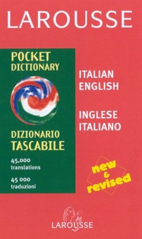 Larousse Dizionario Tascabile/Larousse Pocket Dictionary: Inglese-Italiano/Italian-English 9782035420459