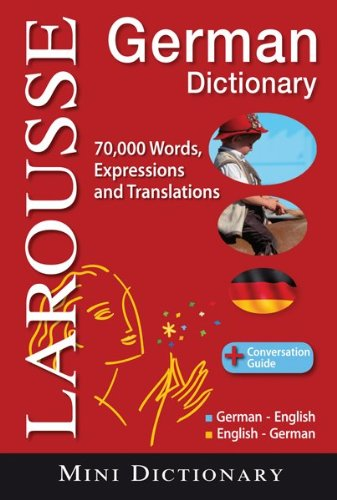 Larousse German Mini Dictionary: German-English/English-German 9782035410047