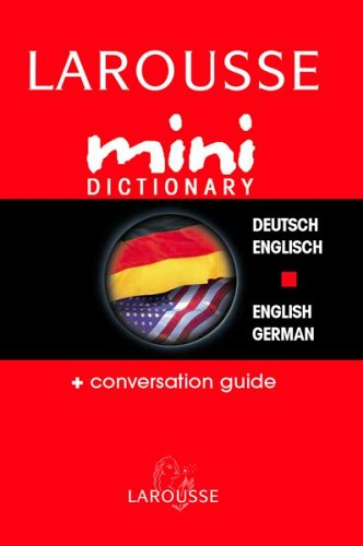 Larousse Mini Dictionary Deutsch/Englisch English/German 9782035421265