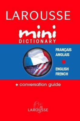 Larousse Mini Dictionary Francais/Anglais English/French 9782035421234