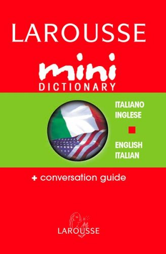 Larousse Mini Dictionary Italiano/Inglese English/Italian