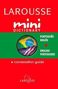 Larousse Mini Dictionary Portugues/Ingles English/Portuguese 9782035421487