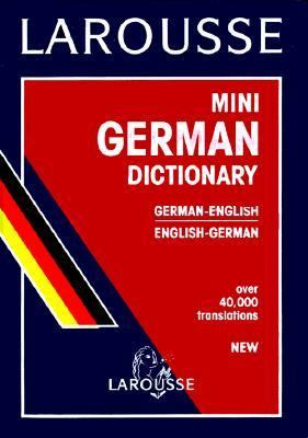 Larousse Mini German/English Dictionary 9782034209024