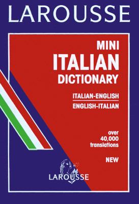 Larousse Mini Italian/English Dictionary 9782034209017