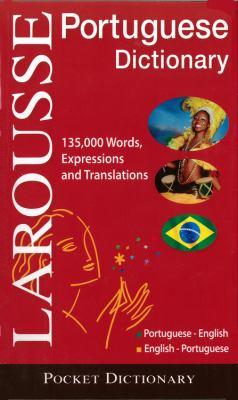 Larousse Pocket Dictionary: Portuguese-English/English-Portuguese
