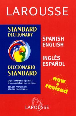 Larousse Standard Diccionario/Larousse Standard Dictionary: Spanish-English/Ingles-Espanol 9782035420763
