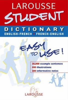 Larousse Student Dictionary: French-English / English-French 9782035420558