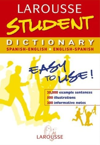 Larousse Student Dictionary: Spanish-Englsih English-Spanish 9782035420657