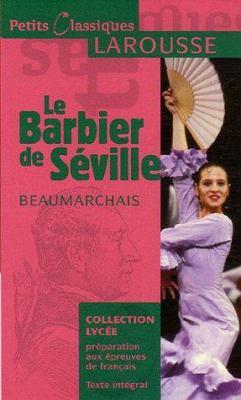 Le Barbier de Seville: Ou la Precaution Inutile 9782035831965