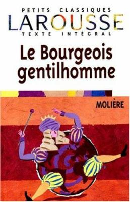 Le Bourgeois Gentilhomme 9782038716610
