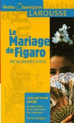 Le Mariage de Figaro 9782035831972