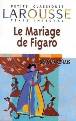 Le Mariage de Figaro 9782038716115