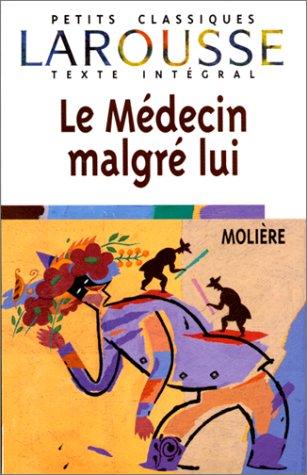 Le Medecin Malgre Lui 9782038716672