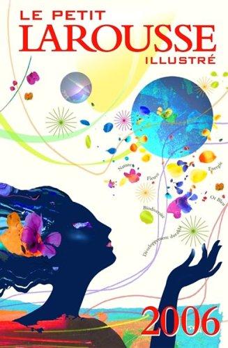 Le Petit Larousse Illustre 9782035302069