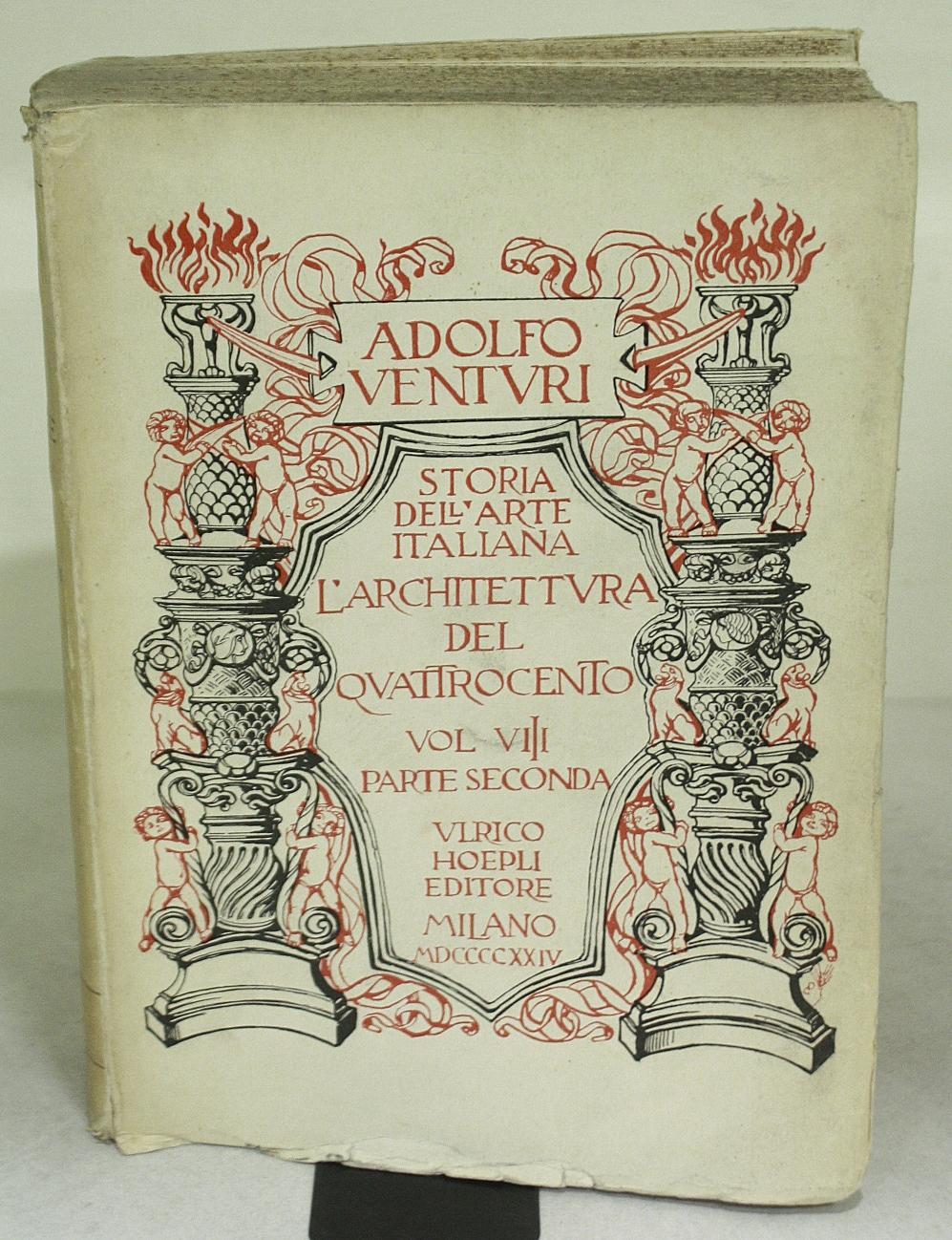 Storia dell'Arte Italiana: L'Architettura del Quattrocento Vol VIII Parte Seconda
