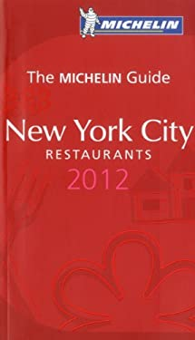 Michelin Red Guide New York City, 2012 9782067165281