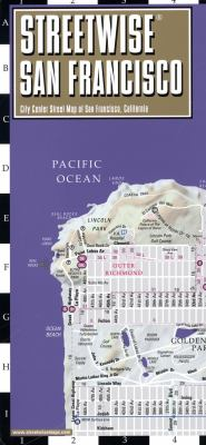 Streetwise San Francisco Map - Laminated City Center Street Map of San Francisco, California (Michelin Streetwise Maps)