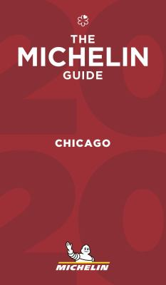 MICHELIN Guide Chicago 2019: Restaurants (Michelin Red Guide)