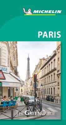 Michelin Green Guide Paris: Travel Guide (Green Guide/Michelin)