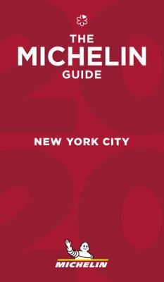 MICHELIN Guide New York City 2020: Restaurants (Michelin Red Guide)