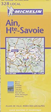 Michelin France: Ain, Haute-Savoie Map No. 328 9782061003893
