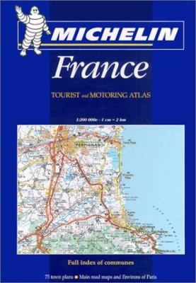Michelin France Tourist And Motoring Atlas 9782061001325