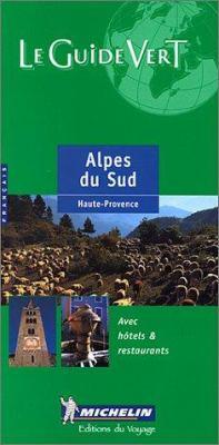 Michelin Green Guide Alpes Du Sud 9782060302058