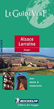 Michelin Green Guide Alsace/Lorraine 9782060372075