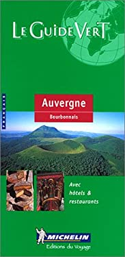 Michelin Green Guide Auvergne 9782060304045