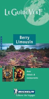 Michelin Green Guide Berry/Limousin 9782060305059