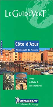 Michelin Green Guide Cote D'Azur 9782060320052