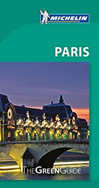 Michelin Green Guide Paris 9782067181908