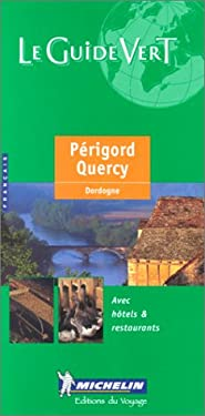 Michelin Green Guide Perigord-Quercy 9782060370057