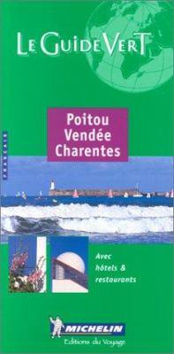 Michelin Green Guide Poitou/Vendee/Charentes 9782060371054