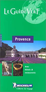 Michelin Green Guide Provence 9782060362052