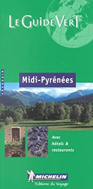 Michelin Green Guide Pyrenees-Roussillon 9782060368061
