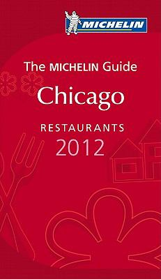 Michelin Red Guide Chicago Restaurants 9782067165304