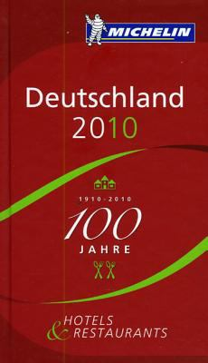 Michelin Guide Deutschland 2010: Hotels & Restaurants 9782067146778