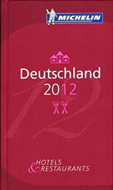 Michelin Guide Deutschland: Hotel & Restaurants