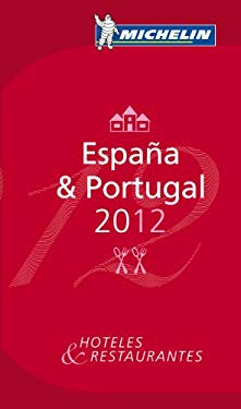 Michelin Guide Espana & Portugal: Hoteles & Restaurantes 9782067166004