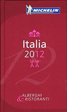 Michelin Guide Italia: Alberghi & Ristoranti 9782067166820